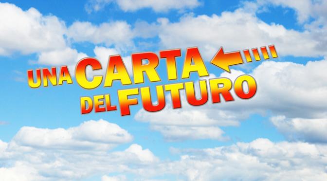 Una Carta del Futuro (Parte 3)