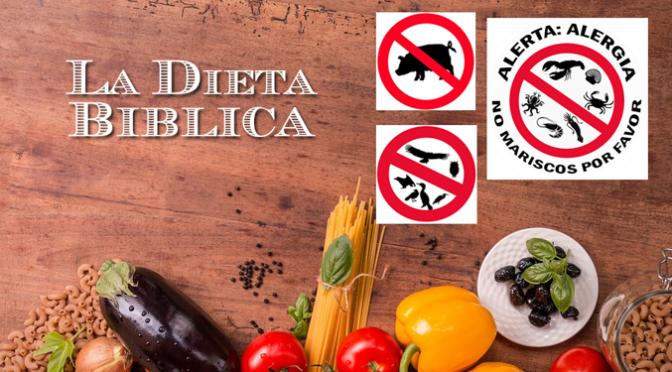 La Dieta Bíblica (Parte 2)